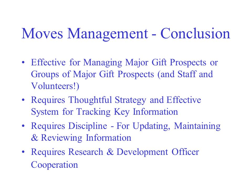 Moves Management - Conclusion