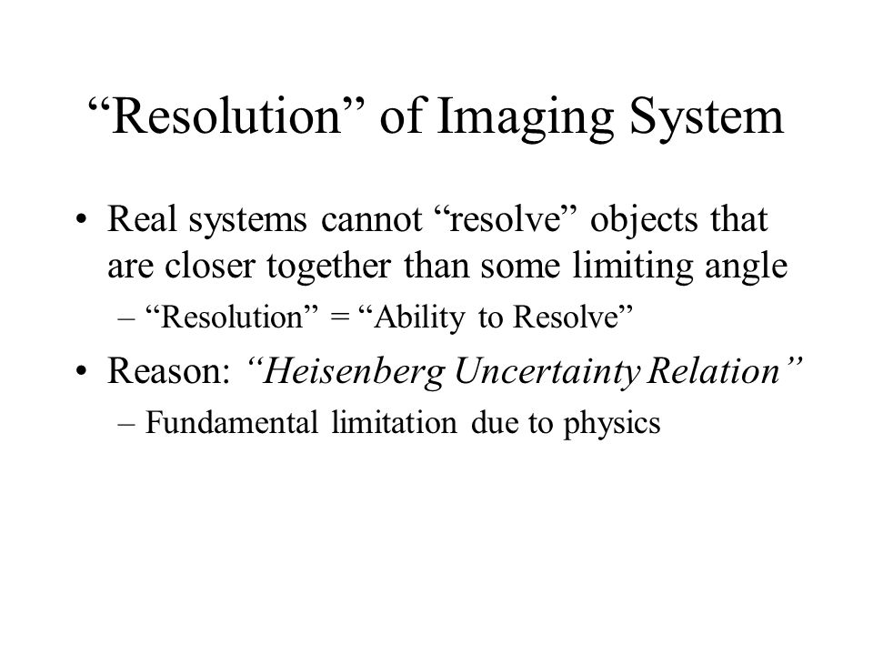 Resolution of Imaging System