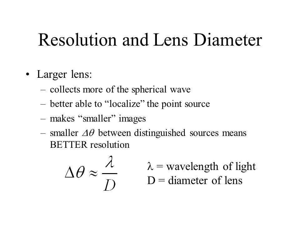 Resolution and Lens Diameter