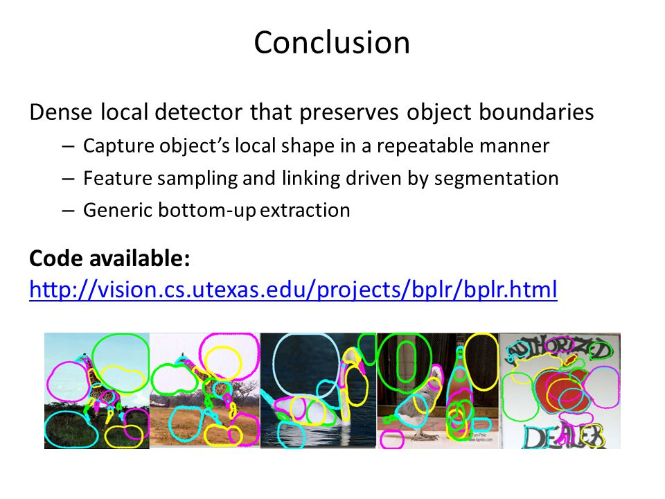 Conclusion Dense local detector that preserves object boundaries