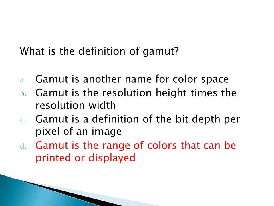 What is the definition of gamut