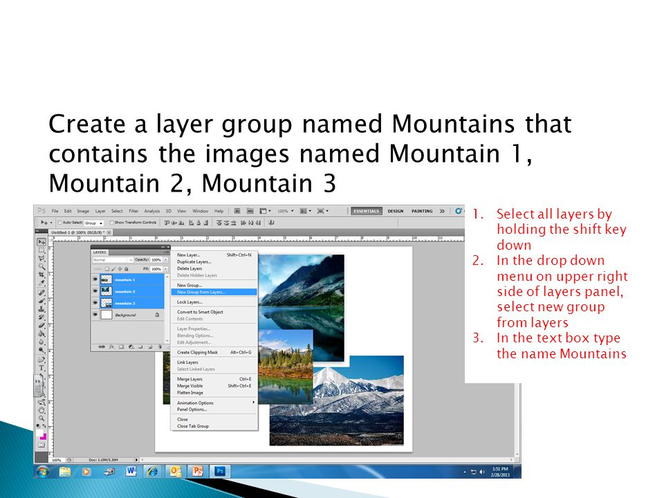 Create a layer group named Mountains that contains the images named Mountain 1, Mountain 2, Mountain 3