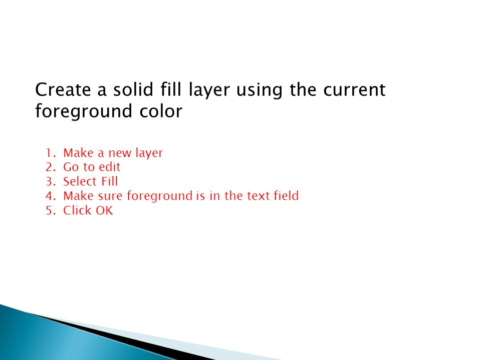 Create a solid fill layer using the current foreground color