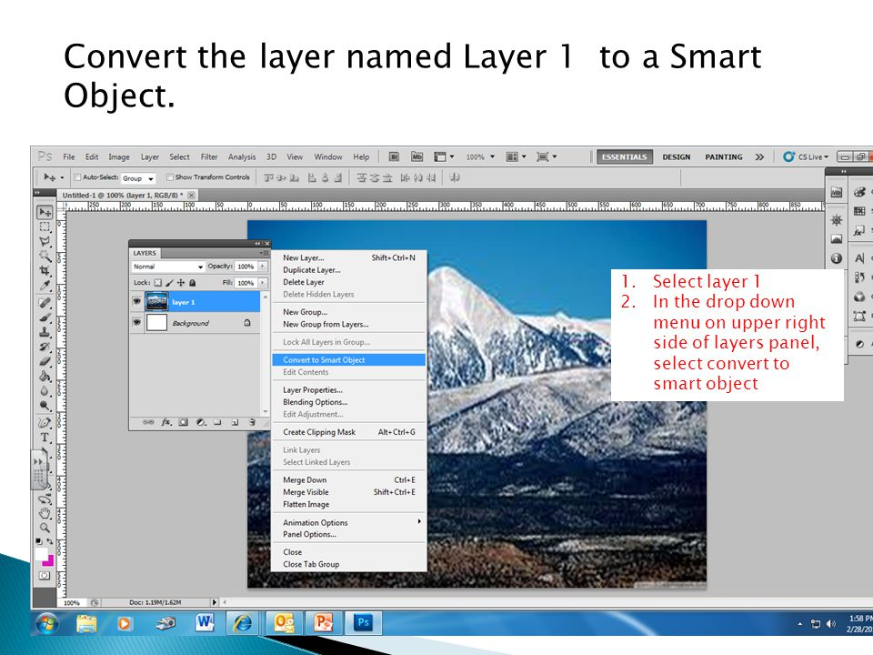 Convert the layer named Layer 1 to a Smart Object.