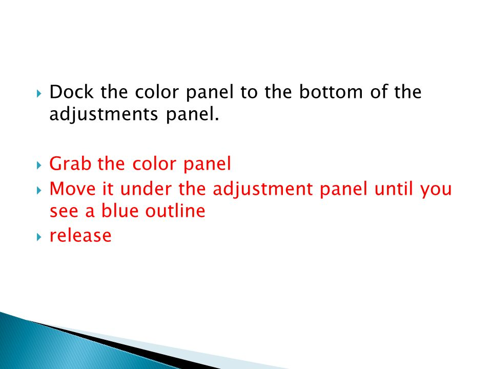 Dock the color panel to the bottom of the adjustments panel.