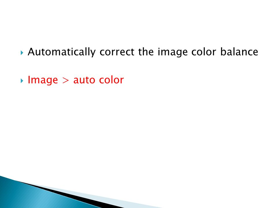 Automatically correct the image color balance