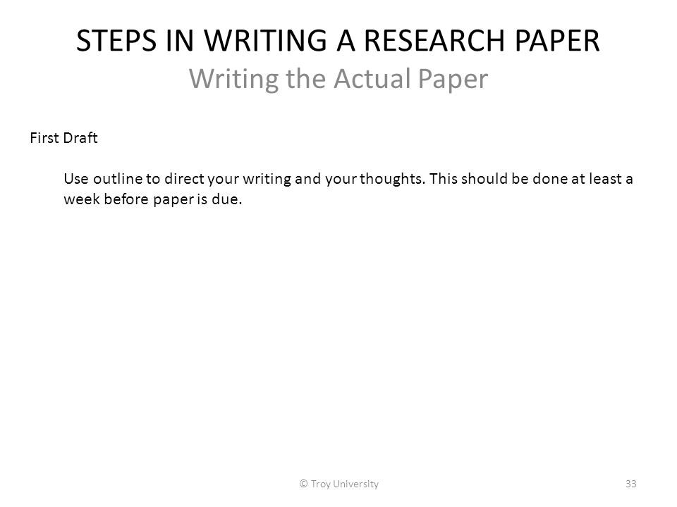 steps for writing research paper But before you set out to write a paper step 2: write the methods state the purpose of the paper and research strategy adopted to answer the question.