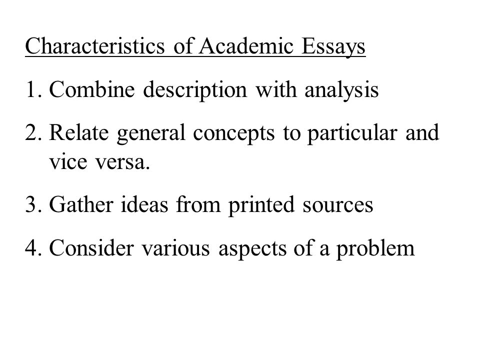 the general characteristics essay 2012-5-17 characteristics of effective teaching active experimentation---learning by using the theories and concepts that one has derived to.