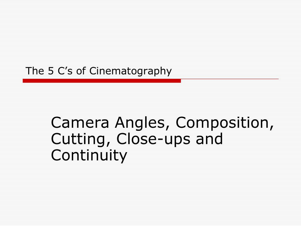 FIVE CS OF CINEMATOGRAPHY PDF DOWNLOAD