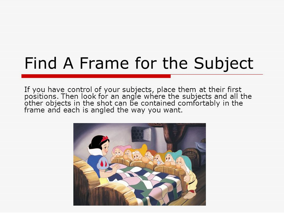 Find A Frame for the Subject