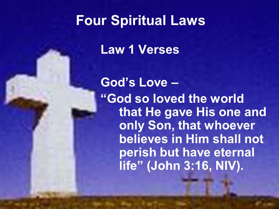 Four Spiritual Laws Law 1 Verses God's Love –