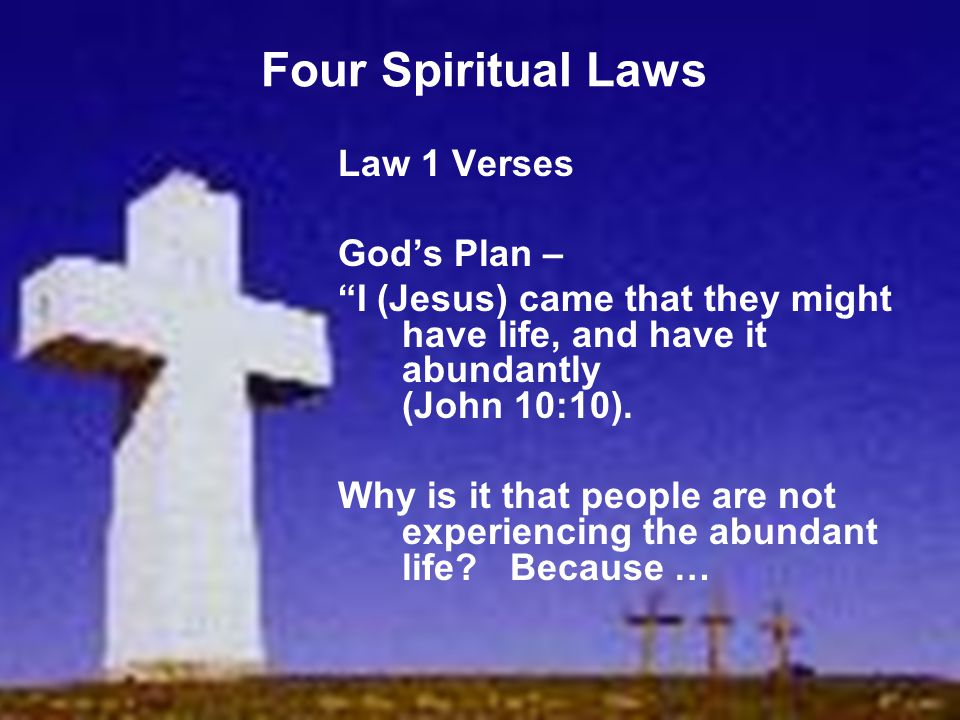 Four Spiritual Laws Law 1 Verses God's Plan –