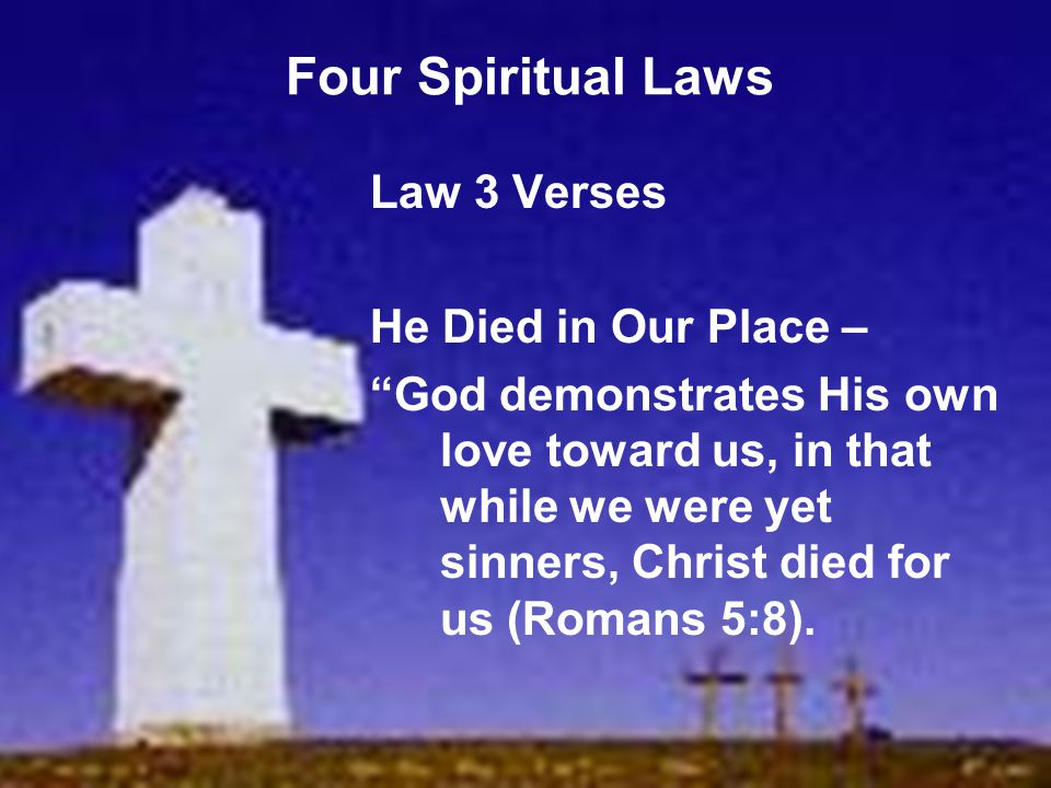 Four Spiritual Laws Law 3 Verses He Died in Our Place –