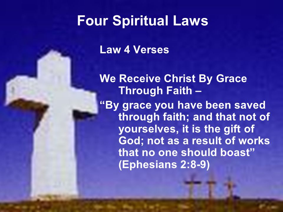 Four Spiritual Laws Law 4 Verses