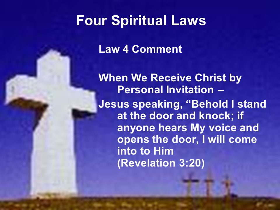 Four Spiritual Laws Law 4 Comment