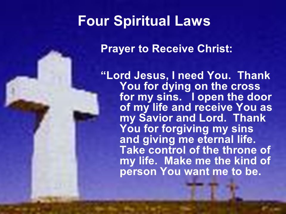 Four Spiritual Laws Prayer to Receive Christ: