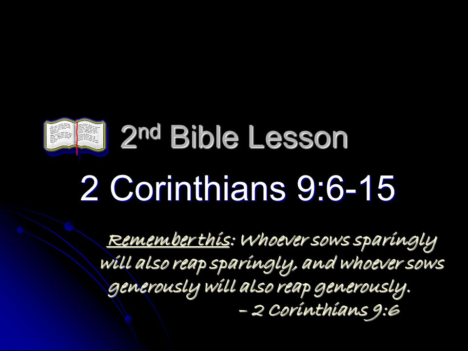2 Corinthians 9:6-15 2nd Bible Lesson