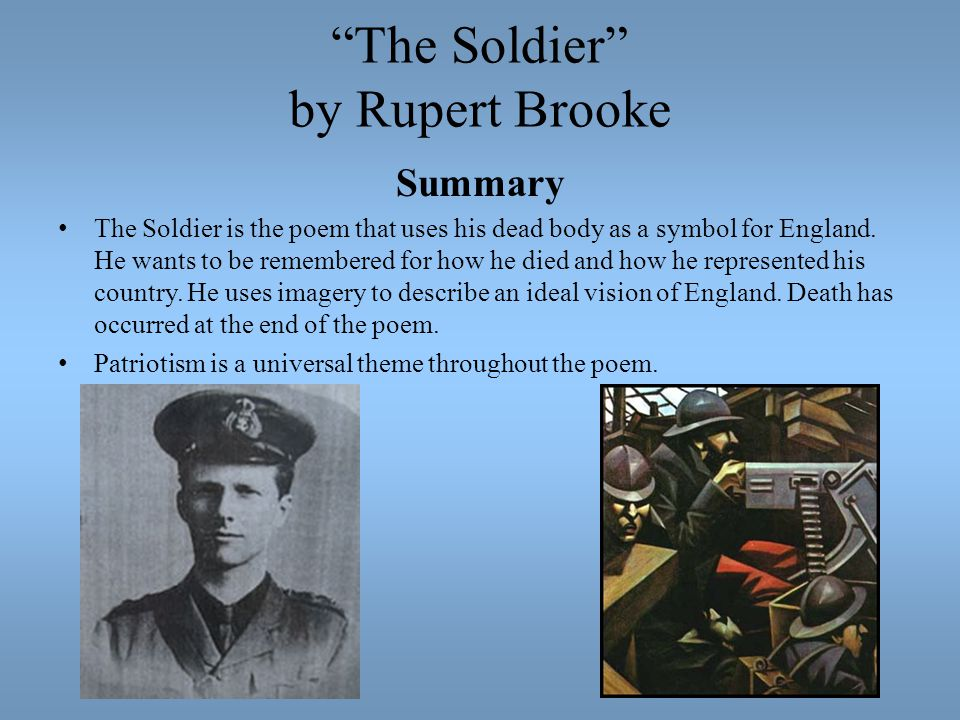 the dead by rupert brooke analysis 'the dead' by rupert brooke 1 the dead by rupert brooketamanna begum-chowdhury 2 rupert brookerupert brooke (1887-1915) was an english poet known for hisidealistic war sonnets written during world war one he had acomfortable childhood and grew in.
