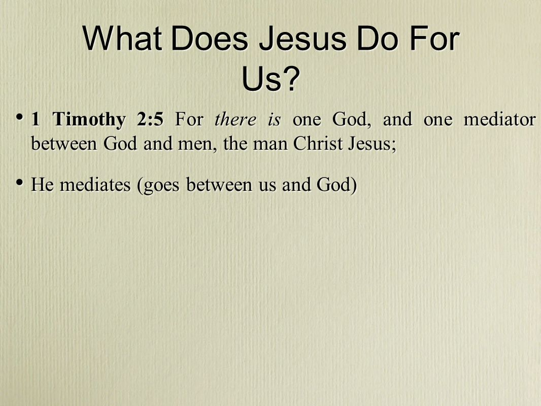 What Does Jesus Do For Us