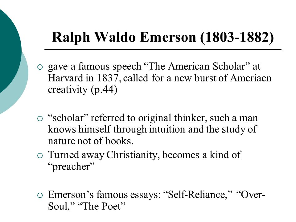 ralph waldo emerson most famous essays Ralph waldo emerson, american essayist, poet, and philosopher essays: first series as corrected and published in 1847 first published as essays, 1841 this site contains html (web-readable) versions of many of emerson's best-known essays, including a search function to look for specific words, phrases, or quotations.