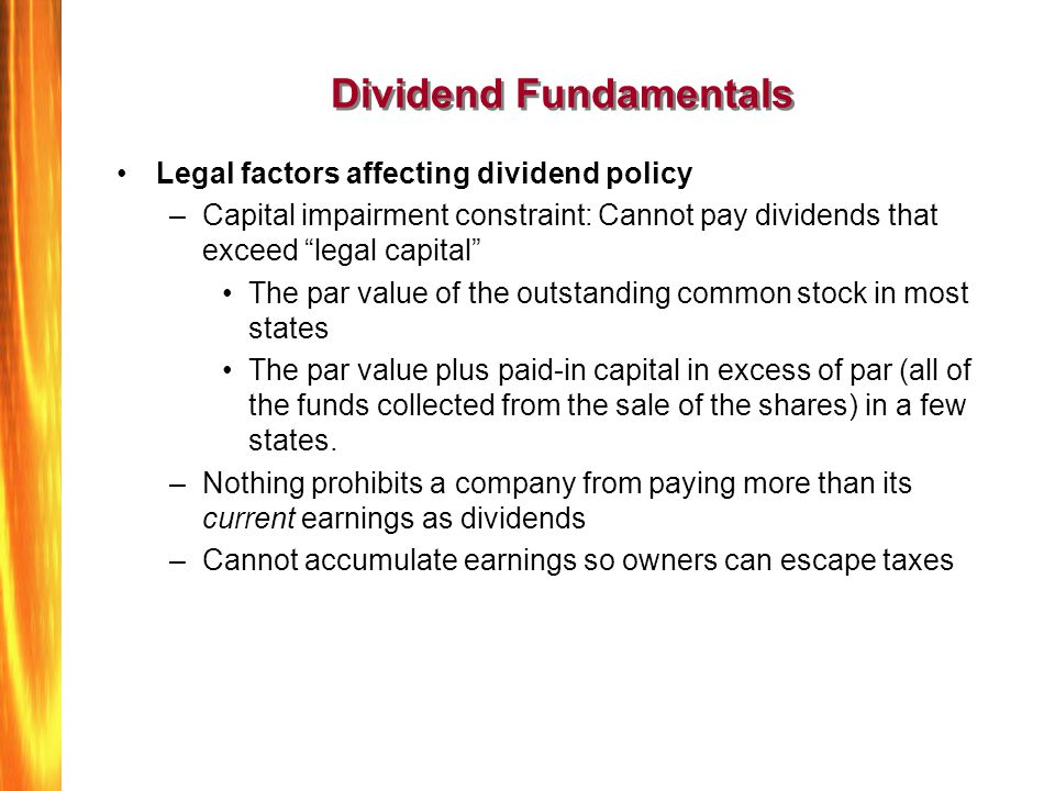 what are legal constraints on dividend policy Geographical delimitation to sweden which creates some constraints to wider   structure, legal environment, information asymmetry and dividend policy may.