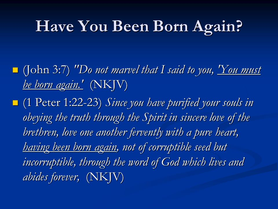 Have You Been Born Again