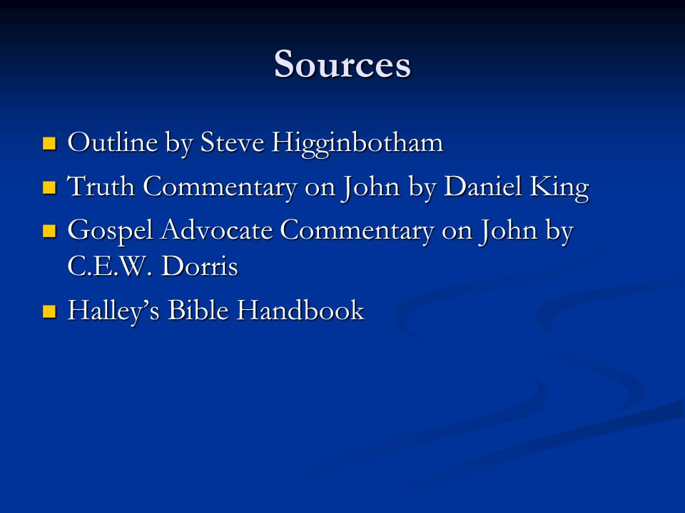 Sources Outline by Steve Higginbotham