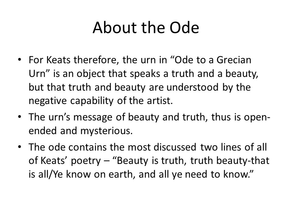 a personal interpretation of ode to a grecian urn by john keats Ode on a grecian urn: ode on a grecian urn, poem in five stanzas by john keats, published in 1820 in the collection lamia, isabella, the eve of st agnes, and other poems.