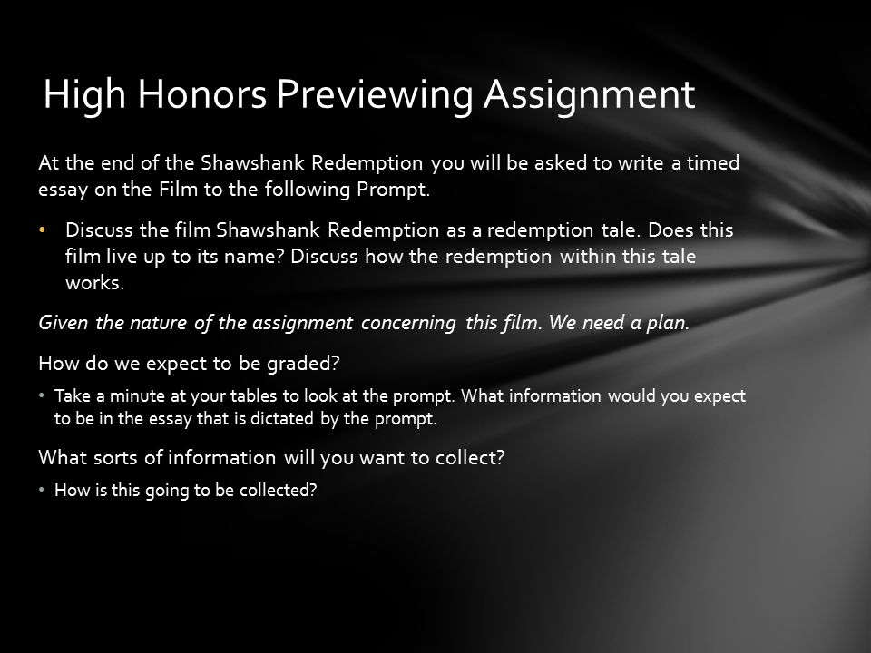 the shawshank redemption ppt video online  high honors previewing assignment