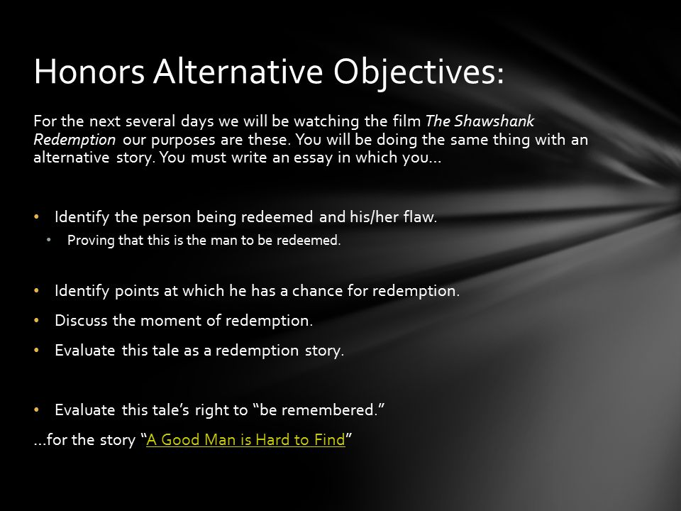 the shawshank redemption ppt video online  4 honors alternative objectives