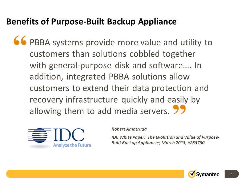 Benefits of Purpose-Built Backup Appliance