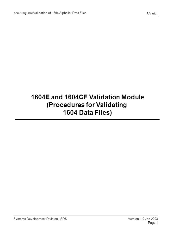 1604E and 1604CF Validation Module (Procedures for Validating