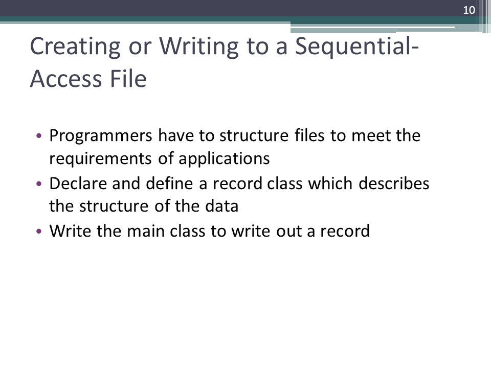 Creating or Writing to a Sequential-Access File