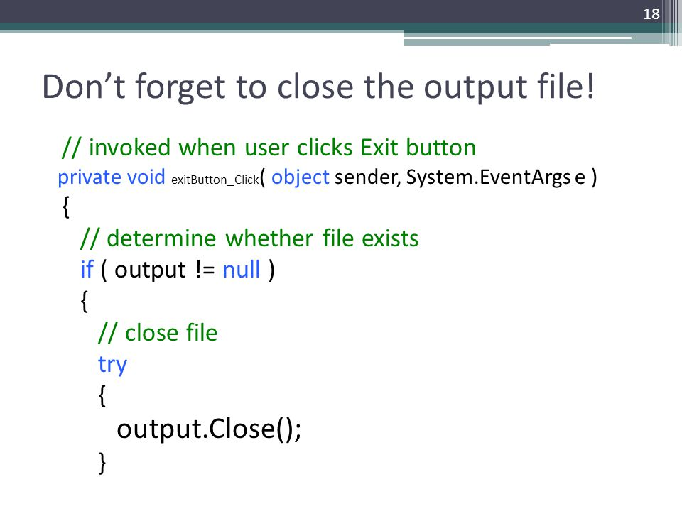 Don't forget to close the output file!