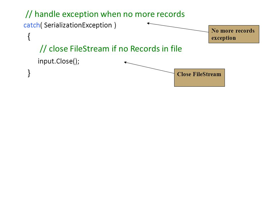 // handle exception when no more records {