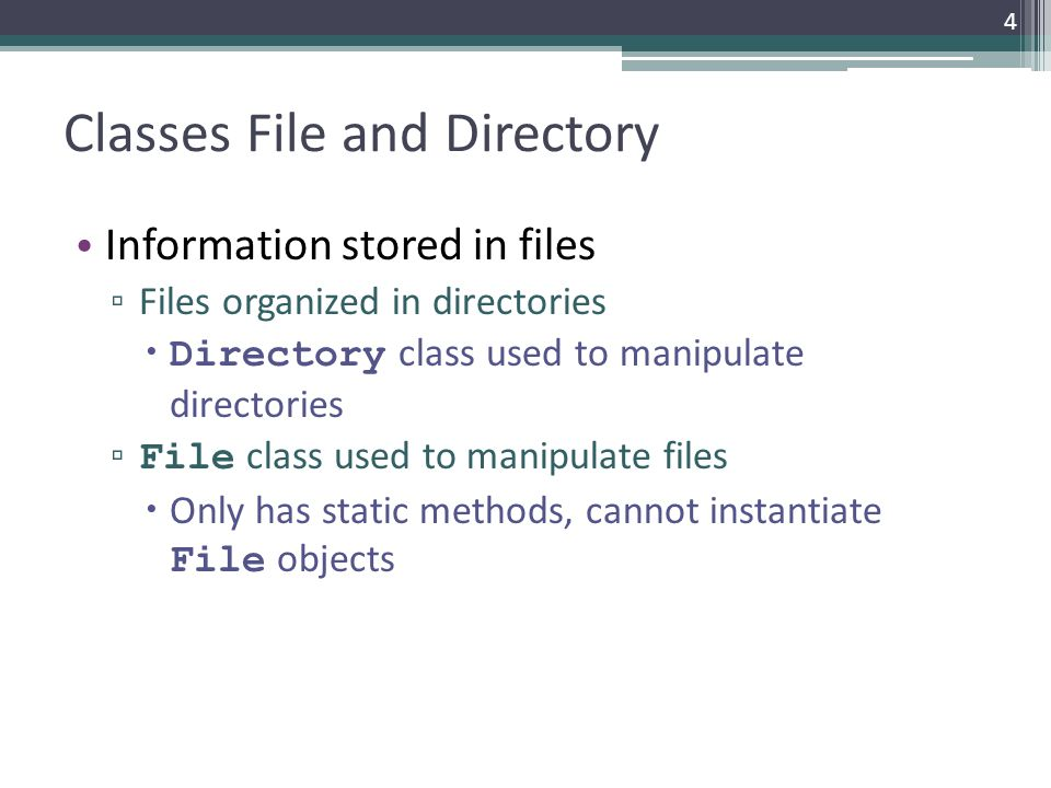 Classes File and Directory