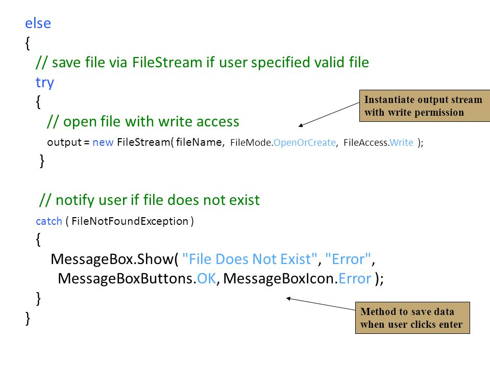 // save file via FileStream if user specified valid file try
