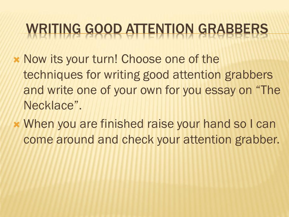 attention grabbers for essays powerpoint