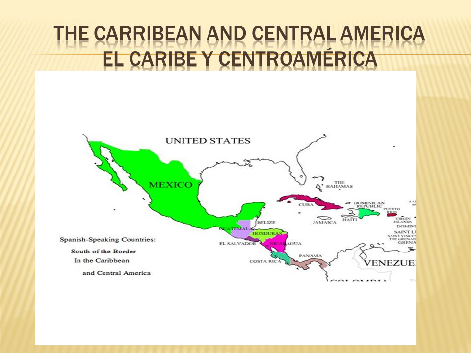 The carribean and central america El Caribe y centroamÉrica