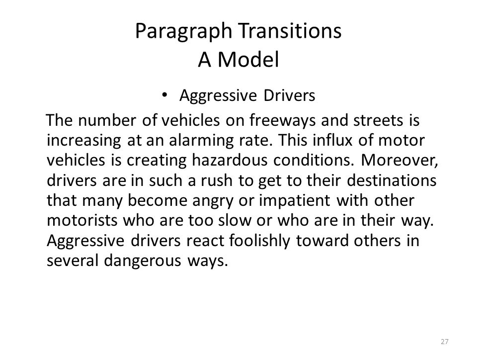a group of paragraphs that develops a central idea ppt video  27 paragraph transitions a model aggressive drivers