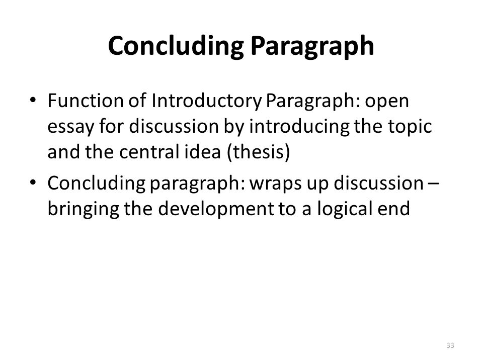 function concluding paragraph essay The concluding paragraph - ucsb writing program emphasizing the purpose and importance of your essay explaining the expect you.