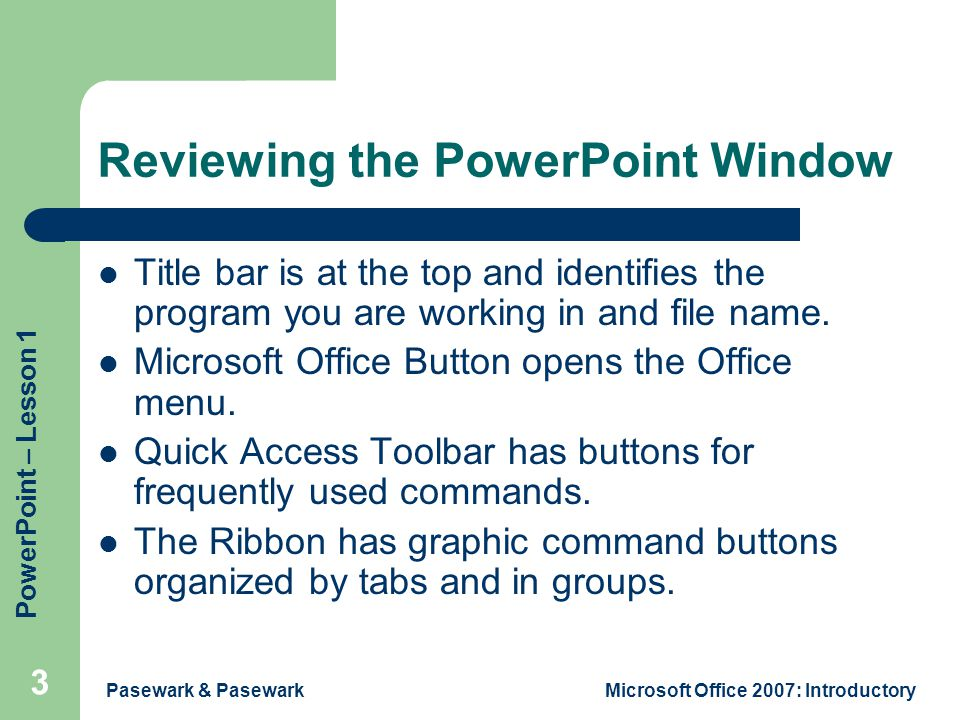 Reviewing the PowerPoint Window