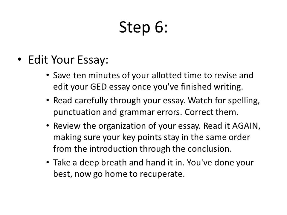 writing an essay for your ged Ged essay topics: below are the instructions as you will see them on the actual ged test you will have 45 minutes to write on your assigned essay topic if you have time remaining in this test period after you complete your essay.