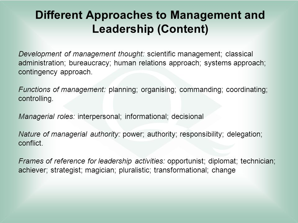 Different approaches to leadership and its