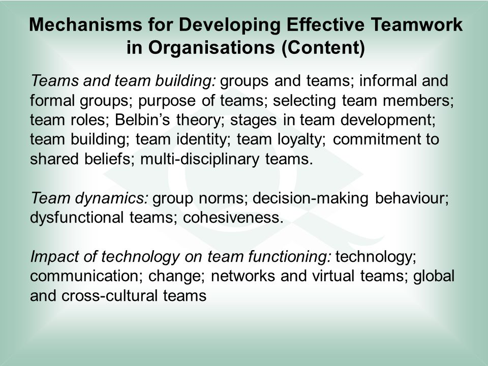 understand mechanisms for developing effective teamwork in organisations Help nurses to develop and extend their practice or progress  leaders difficult to  understand effective leadership is critical in delivering high.