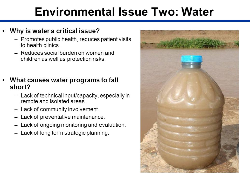 Environmental Issue Two: Water
