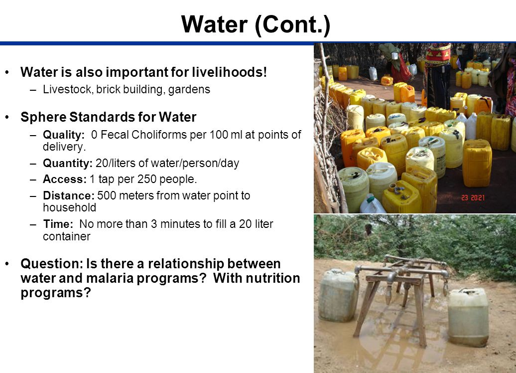 Water (Cont.) Water is also important for livelihoods!
