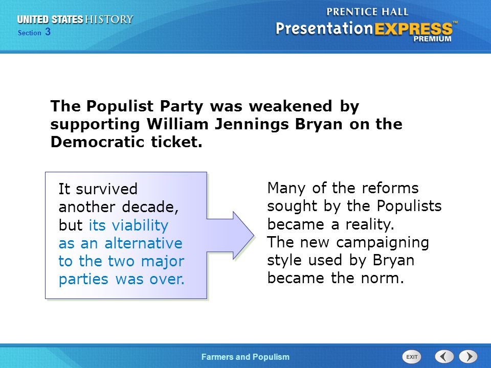 explain how and why the populist The populist party was the popular name of the people's party the rise of the  populist party was the culmination of two decades of suffering among farmers of .