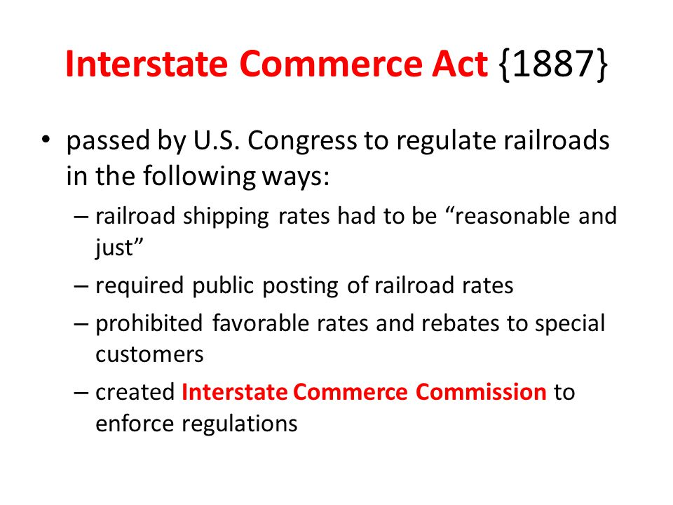 Interstate Commerce Act {1887}