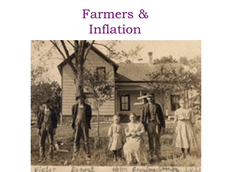Farmers & Inflation